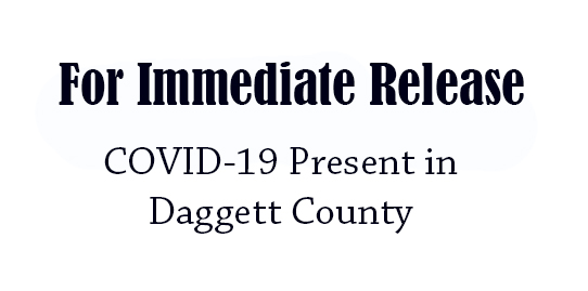 COVID-19 Present in Daggett County