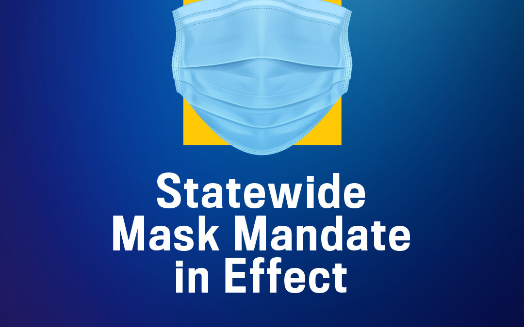New State of Emergency, State-wide Mask Mandate